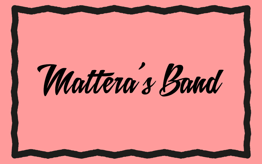 DINNER & LIVE MUSIC MATTERA'S BAND